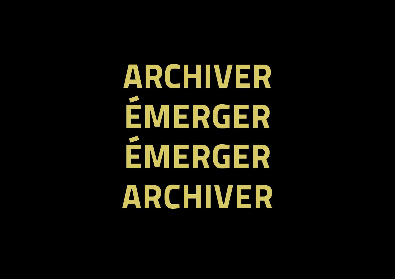 Archiver émerger