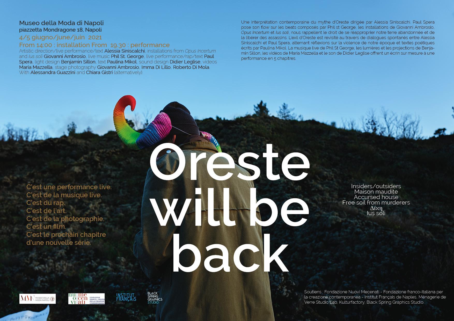 Ius Soli and Opus incertum in Oreste will back